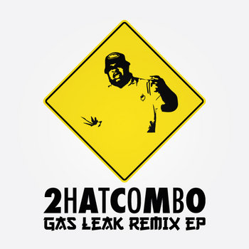 Gas Leak Remix EP cover art