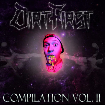 Dirt First Compilation Volume 2 cover art
