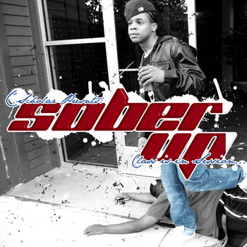 Sober Up - Class Is In Session cover art