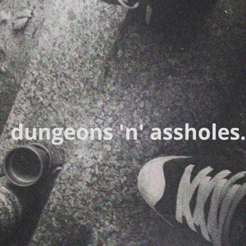 Dungeons 'n' Assholes cover art