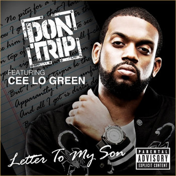 Letter To My Son (ft. Cee Lo Green) - Edited cover art