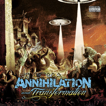 ANNIHILATION AND TRANSFORMATION cover art