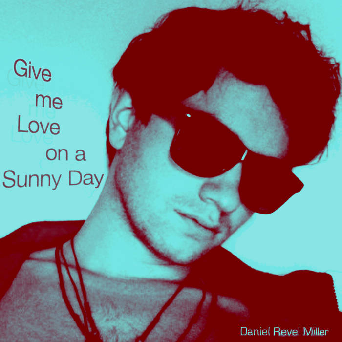 Give me Love on a Sunny Day cover art