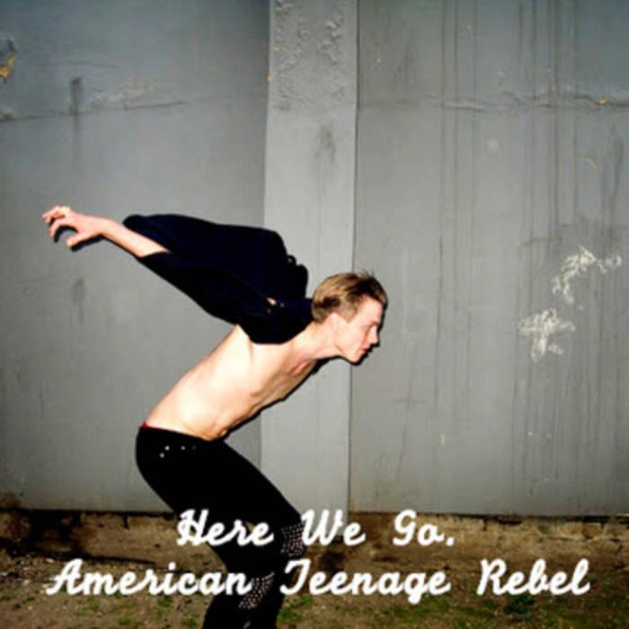 American Teenage Rebel cover art