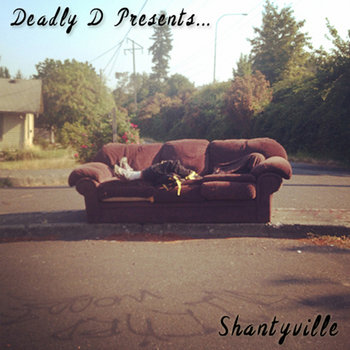 Deadly D Presents... Shantyville cover art