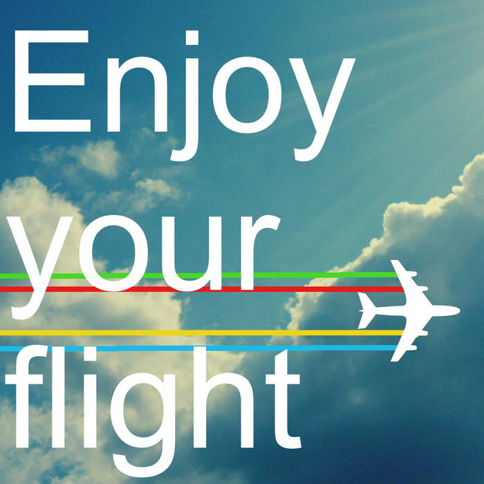 Enjoy your flight cover art