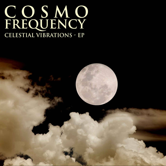 Celestial Vibrations - EP cover art