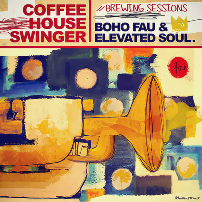 COFFEE HOUSE SWINGER: BREWING SESSIONS cover art