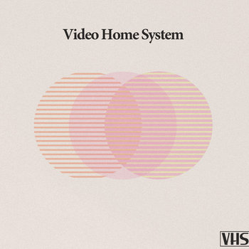 Video Home System cover art