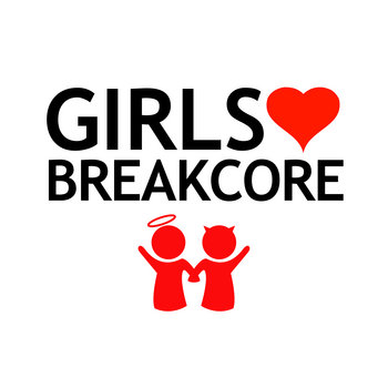 Girls Love Breakcore cover art