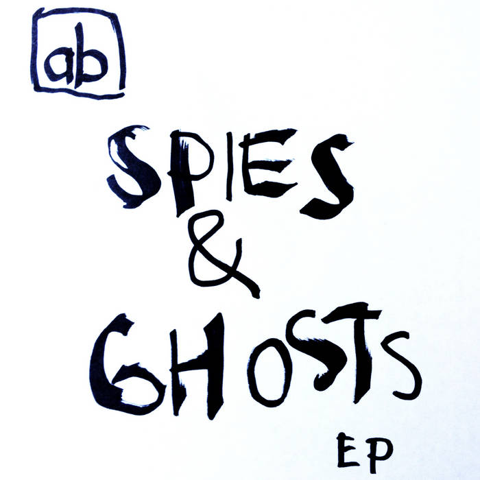 Spies & Ghosts EP cover art