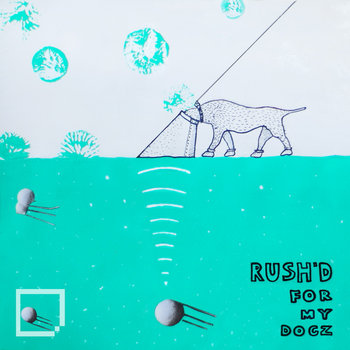 SHFREE 07 - Rush'd - For My Dogz EP cover art