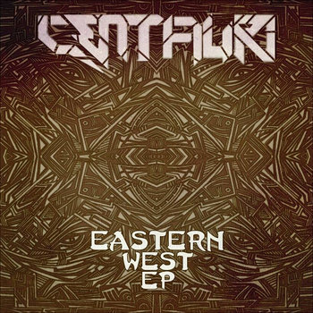 Centauri - Eastern West EP cover art