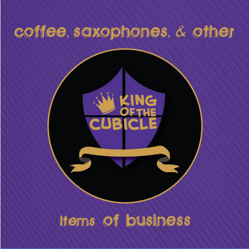 Coffee, Saxophones, and Other Items of Buisness cover art