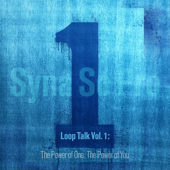 Loop Talk vol. 1: The Power of One; The Power of You cover art