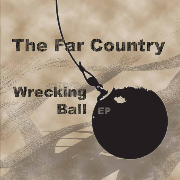 Wrecking Ball - EP cover art