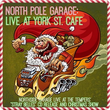 North Pole Garage:  Live at York St. Cafe cover art