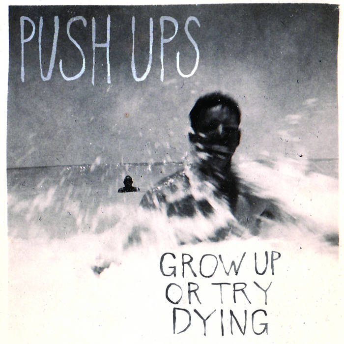 Grow Up or Try Dying cover art