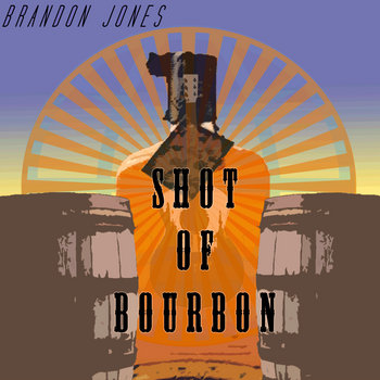 Shot of Bourbon cover art