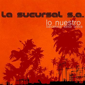 Lo Nuestro BCN Salsa Brava cover art