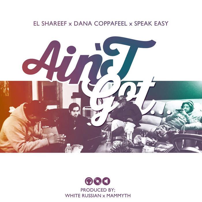 Aint Got… By Dana Coppa and SPEAK Ea cover art