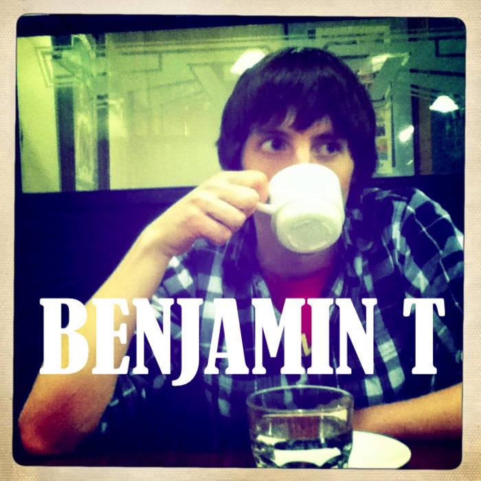 Benjamin T cover art