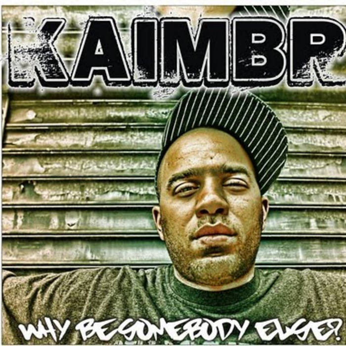 Why Be Somebody Else cover art