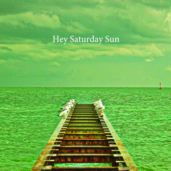 Hey Saturday Sun 1 cover art