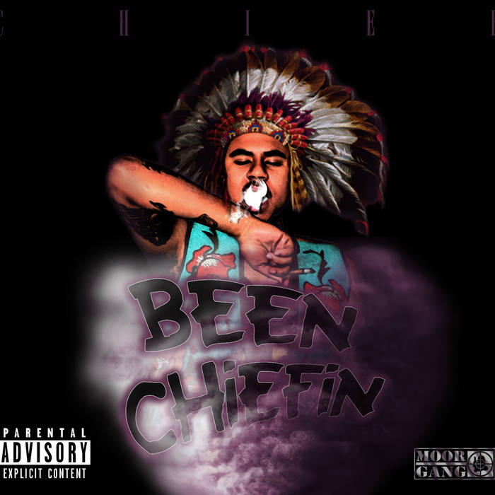 BEEN CHIEFIN cover art
