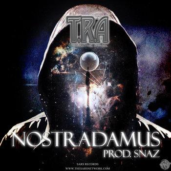 TRA - NOSTRADAMUS PROD. SNAZ cover art