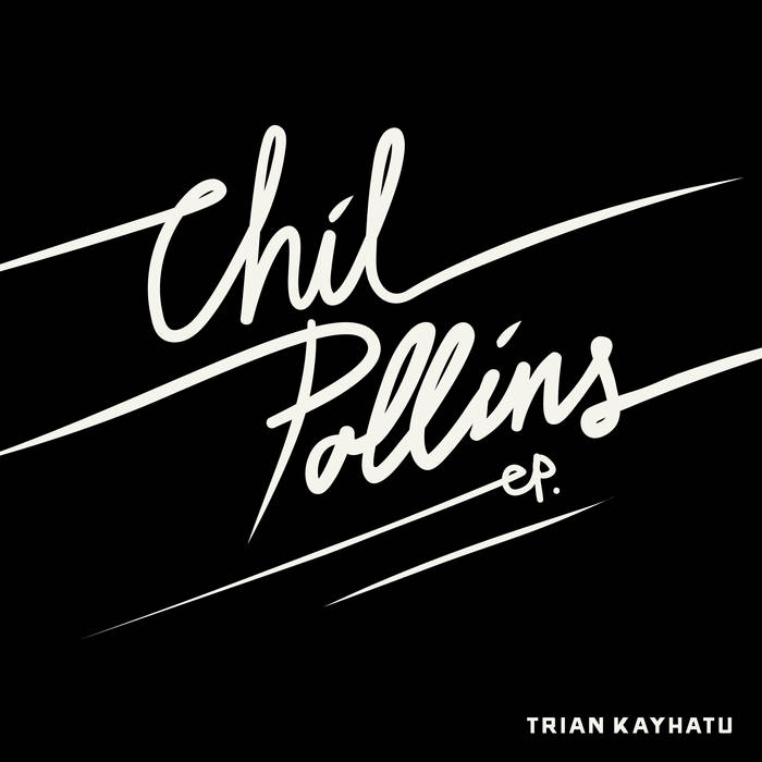 Chil Pollins EP cover art