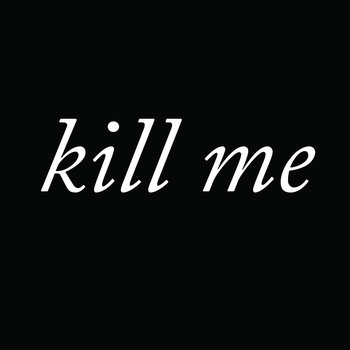 kill me cover art