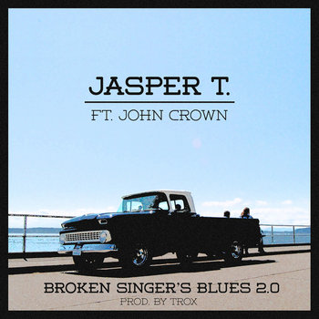 Broken Singer's Blues 2.0 [ft. John Crown] cover art
