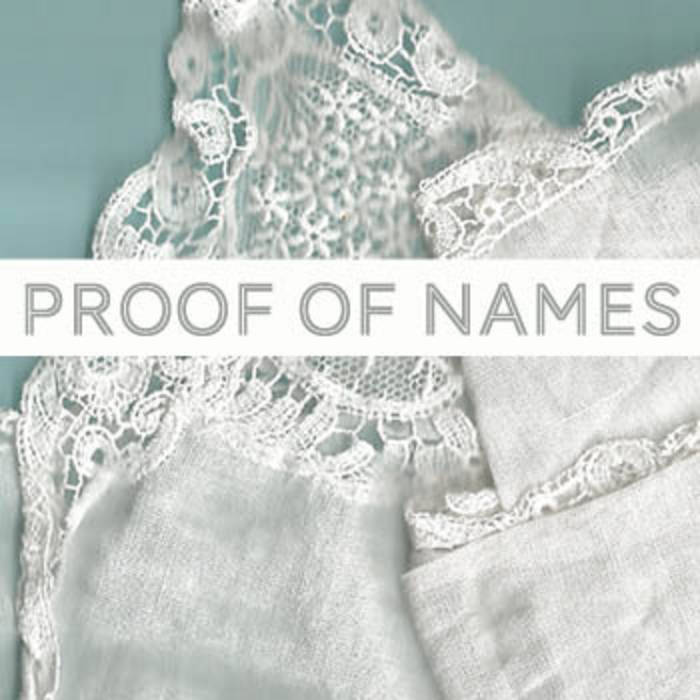 PROOF OF NAMES (2011) cover art