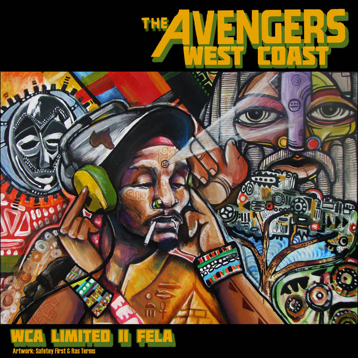 WEST COAST AVENGERS [WCA LIMITED II FELA] MIXTAPE cover art
