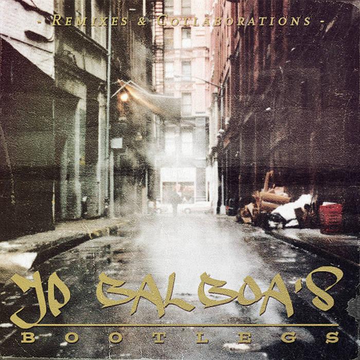 JP Balboa's Bootlegs - Remixes&Collaborations cover art