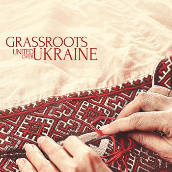 Grassroots: United Over Ukraine cover art