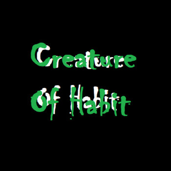 Creature of Habit Single cover art