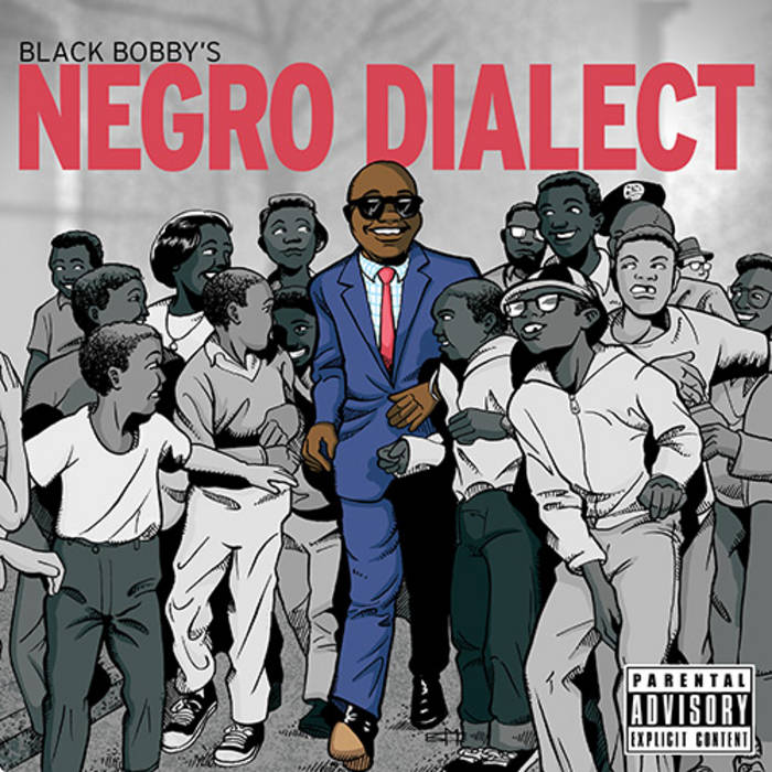 Black Bobby's Negro Dialect (Album Version) cover art