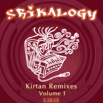 Srikalogy :: Kirtan Remix Vol 1 cover art