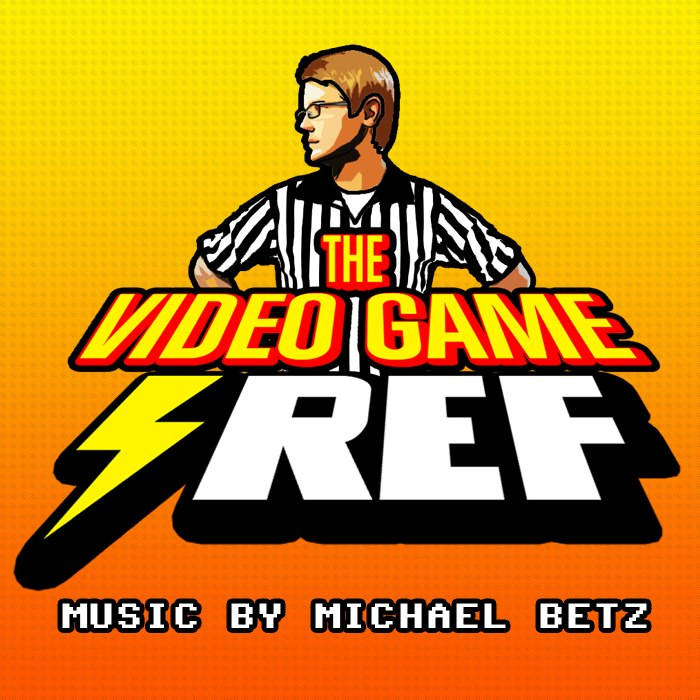 """The Video Game Ref"" - Theme Song [Single + Sheet Music + Bonus Track] cover art"
