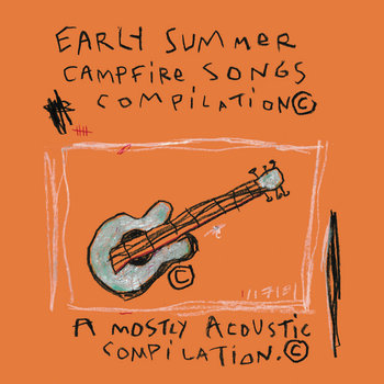 Early Summer Campfire Songs Compilation cover art