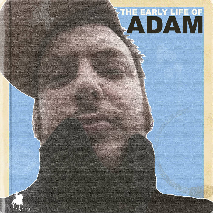 The Early Life of ADAM cover art