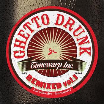 Ghetto Drunk Remixed vol.1 cover art