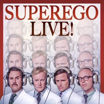 Superego Live at SF Sketchfest 1/25/14 cover art
