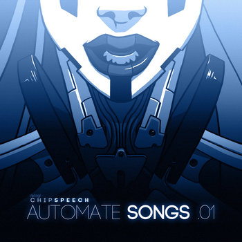 chipspeech AUTOMATE SONGS .01 cover art