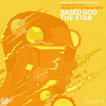 Faces of Lil B Vol. 1: Based God The Star cover art