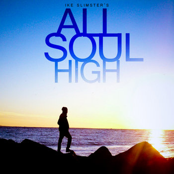 ALL SOUL HIGH cover art