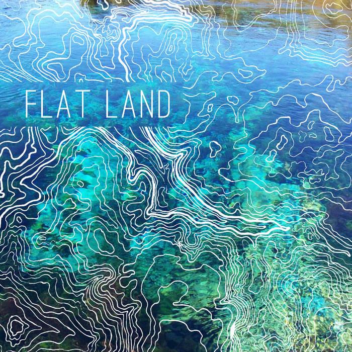 Flat Land EP cover art