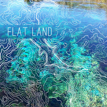 Flat Land EP cover art